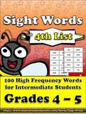 4th - 5th Grade Sight Word List #4 - Fourth 100 High Frequency Words -Word Study
