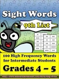 4th - 5th Grade Sight Word List #9 - Nineth 100 High Frequency Words -Word Study