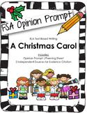 4th/5th Grade Text-Based Writing: A Christmas Carol (Opinion) FSA