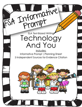 4th/5th Gradde Text-Based Writing: Technology and You (Informative)