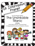 4th/5th Grade Text-Based Writing: The Titanic (Informative) FSA