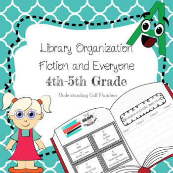 4th - 5th Library Organization - Everyone and Fiction