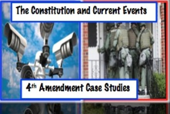 4th Amendment Current Event Case Stu S Common Core Ready