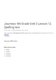 4th (Fourth) Grade Spelling Test for Journeys Unit 3 Lesson 12 Google Form