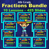 4th Grade Fractions Bundle - 10 Powerpoint Lessons - 425 Slides