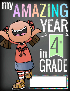 4th GRADE- End of the Year - JOURNAL, CREATE a MEMORY BOOK - color, activities