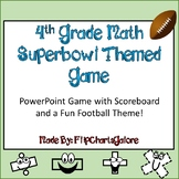 4th GRADE MATH CCSS SUPERBOWL INTERACTIVE GAME ~ Power Point ~ FUN