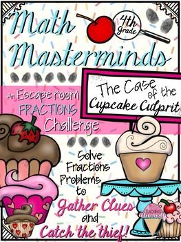 4th GRADE Math Masterminds Escape Room FRACTIONS REVIEW - Cupcake Culprit