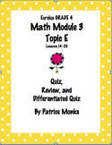 4th Gr Eureka Math Module 3 Topic E Lessons 14-20  Differentiated Quiz/Review