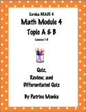 4th Gr.  Eureka Math Module 4 Lessons 1-8 (Tops A&B)  Diff