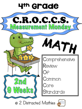 4th Grad Common Core Math Review:  Measurement Monday  2nd 9 Weeks