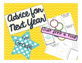 4th Grade End of the Year Brochure - Advice for Future Students from Students