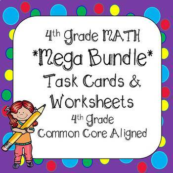 4th Grade Math Task Cards and Printables *Year Long Bundle* (All Standards)