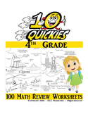4th Grade 10 Quickies Series - 100 Total Math Review Worksheets!