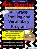 4th Grade 4th Quarter Spelling and Vocabulary Differentiated Program