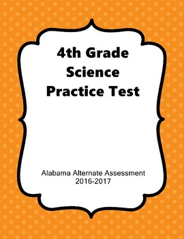 4th Grade AAA Science Practice Assessment