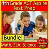 4th Grade ACT Aspire Science, Math and ELA Reading Practice Tests & Games Bundle