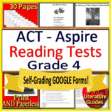 4th Grade ACT Aspire Test Prep Reading Tests Print + SELF-GRADING GOOGLE FORMS!