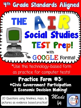 4th Grade AIR SS Test Prep #3 Using Google Forms (Civic Participation & Econ)