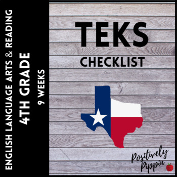 ELAR TEKS 4th Grade Adapted 2017 for 2019-2020 (9 Weeks Checks)