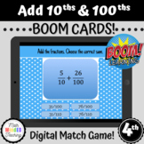 4th Grade Add Fractional Parts of 10 and 100 | Task Cards