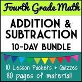 4th Grade Adding & Subtracting Whole Numbers, 10-Day Bundle, 4.NBT.4, 4.OA.3