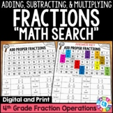 4th Grade Adding and Subtracting Fractions, Multiplying Fractions Math Search