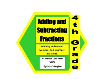 4th Grade Adding and Subtracting Fractions (Working with M