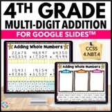 4th Grade Addition Digital Practice {4.NBT.4} - Use with G