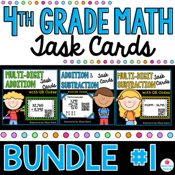 4th Grade Math Task Cards with QR Codes BUNDLE #1