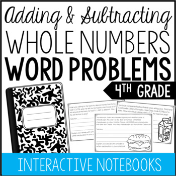4th Grade Addition and Subtraction Word Problems (Interactive Notebook)