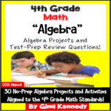 4th Grade Algebra and Patterns, 30 Enrichment Projects and 30 Test Prep Problems
