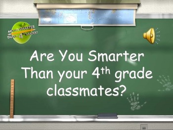 4th Grade All Subject- Are you Smarter than your Classmates