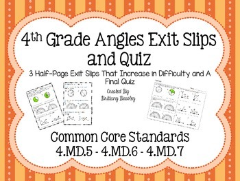 4th Grade Angles Exit Slips and Quiz