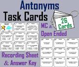 4th Grade Antonyms/ 5th Grade Antonyms/ 6th Grade Antonyms Task Cards