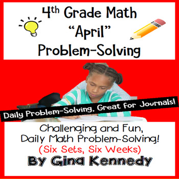 Daily Problem Solving for 4th Grade: April Word Problems (