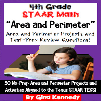 4th Grade STAAR Math Area & Perimeter, 30 Enrichment Projects and 30 Problems