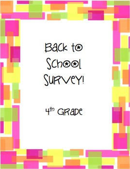 4th Grade Back to School Survey