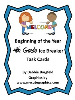 4th Grade Beginning of the Year Ice Breaker Task Cards Get to Know You Activity