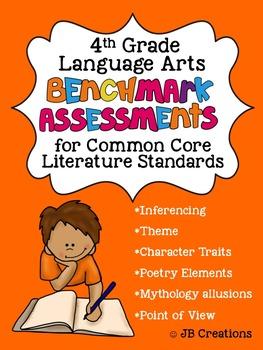 4th Grade Benchmark Assessments for Common Core LA Literature Standards