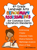 4th Grade Benchmark Assessments for Common Core LA Literature Standards