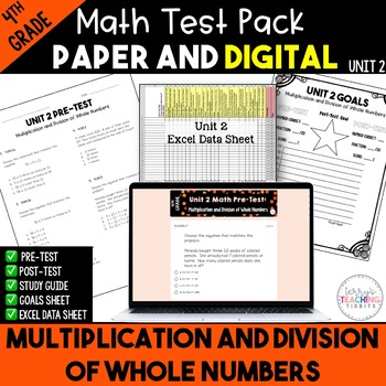 Multiplication and Division Test Pack *4th Grade* {Unit 2}