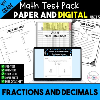 Fractions and Decimals Test Pack *4th Grade* {Unit 5}