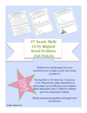 4th Grade CCSS Aligned Story Problem Exit Tickets- All Standards!