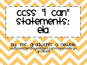 4th Grade CCSS ELA I Can Statements