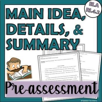 4th Grade CCSS ELA RI 4.2 Assessment