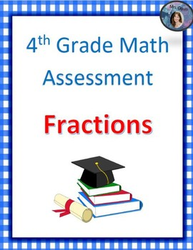 4th Grade CCSS Fractions Assessment