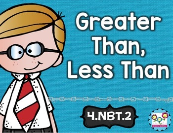 Greater Than Less Than Math Tasks and Exit Tickets 4th Grade