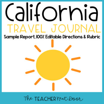 4th Grade California Travel Journal: A Research Report