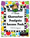 4th Grade Character Analysis Lesson Pack TEKS Aligned